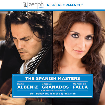 Zuill Bailey and Isabel Bayrakdarian - The Spanish Masters