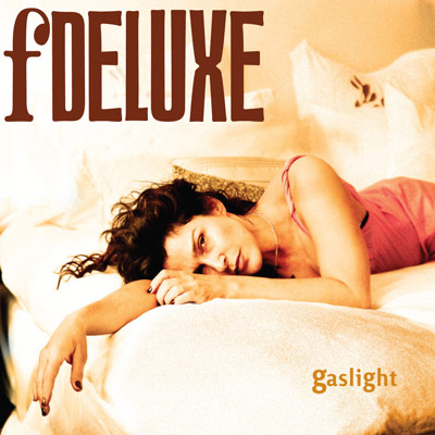 fDeluxe - Gaslight