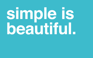 Simple is beautiful 06 06 2011