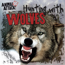 Hunting with Wolves