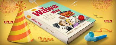 The Wawa Way, by Howard Stoeckel