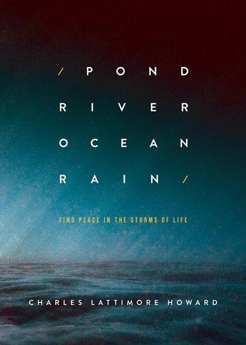 Pond River Ocean Rain by Charles Lattimore Howard