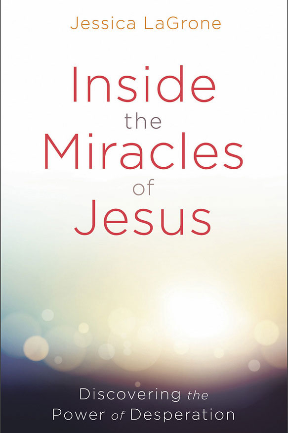 Inside the Miracles of Jesus book cover