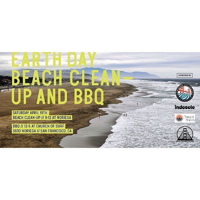 In honor of Earth Day head on down to Ocean Beach this Saturday April 19th and join the San Francisco Chapter of the Surfrider Foundation for a beach clean-up and BBQ.