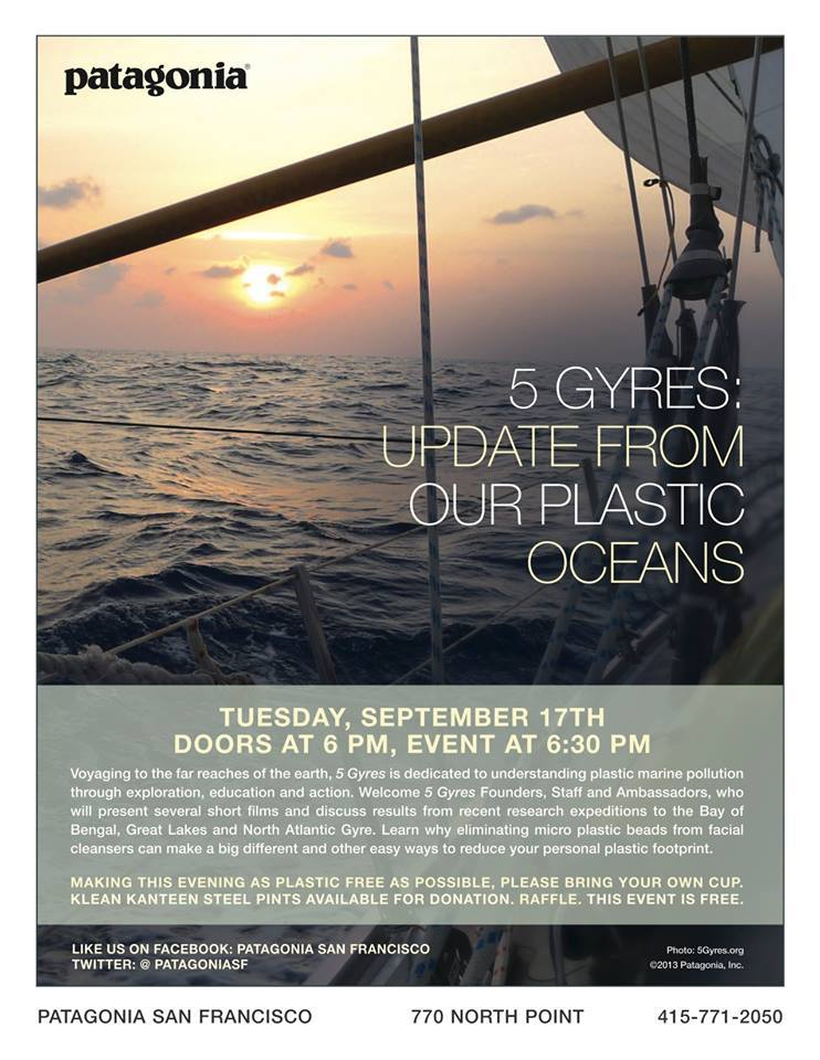 The 5 Gyres crew will be sharing stories from sea + providing a quick research update from expeditions to study marine plastic pollution next Tuesday (9/17) at the Patagonia San Francisco. Please join and spread the word.