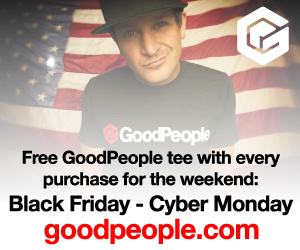 Need new gear? We've got deals! Our brands have got some amazing sales going on! Check out the details linked below! Plus starting on Black Friday - Cyber Monday you will get a FREE GoodPeople T-Shirt with every purchase