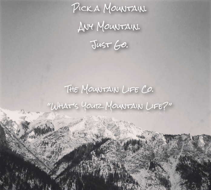 "Introducing our newest #socialmedia #campaign : "" Pick a #mountain any #mountain just #go "" What's your #mountainlife ? Share with us, your #mountainlife #mountainlifeco #adventure #backcountry #ski #snowboard #climb #cycle #boulder #hike #flyfish #kayak"