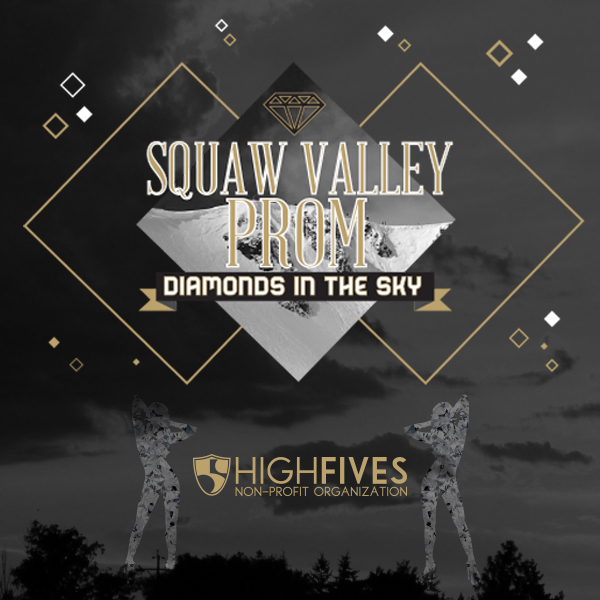 The countdown to the 2014 Squaw Valley Prom is ON! (http://highfivesfoundation.org/promcountdown) Don't miss out, get your tickets for the party of the year in Lake Tahoe today at www.squawvalleyprom.com. See you all at 8pm on Saturday, February 22 at!