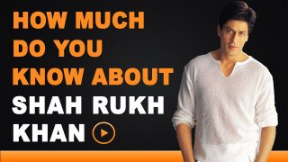 Shah Rukh Khan – How Much Do You Know About Your Star?