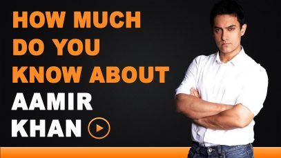 Aamir Khan – How Much Do You Know About Aamir Khan?