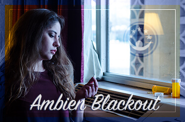 Ambien: Dangers of Blackouts
