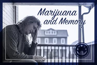 Marijuana and Memory Problems