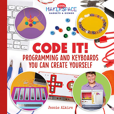 Code It! Programming and Keyboards You Can Create Yourself