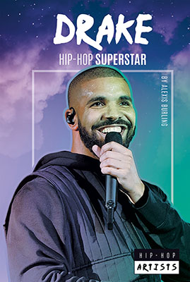Drake: Hip-Hop Superstar