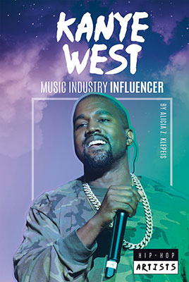 Kanye West: Music Industry Influencer