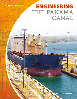 Engineering the Panama Canal
