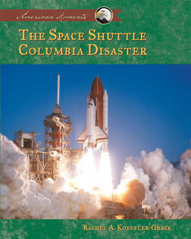 The Space Shuttle Columbia Disaster