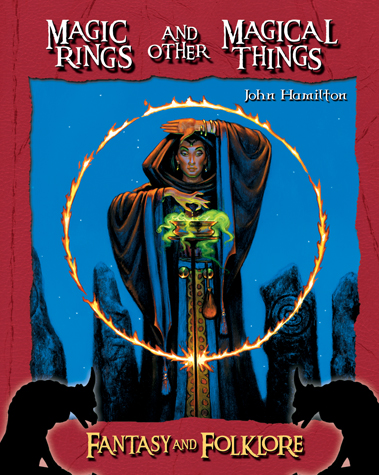 Magic Rings and Other Magical Things