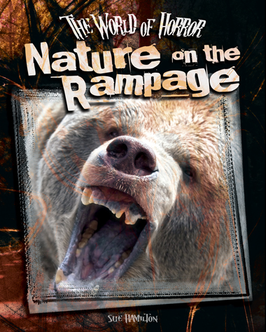 Nature on the Rampage