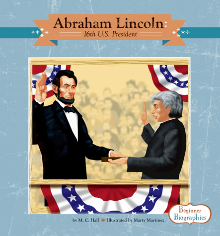 Abraham Lincoln: 16th U.S. President