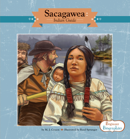 Sacagawea: Indian Guide