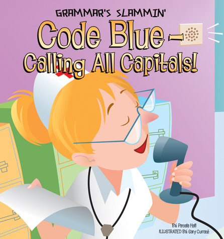 Code Blue-Calling All Capitals!