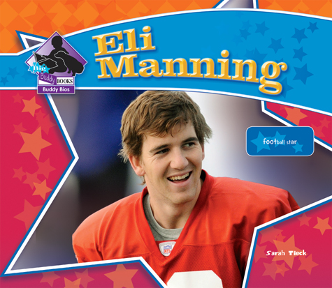 Eli Manning: Football Star