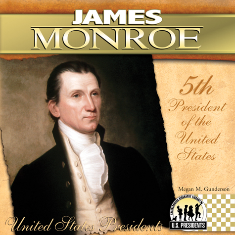 an introduction to the life of james monroe The life of james monroe text analysis (about the monroe doctrine)  introduction 1 the teacher begins by showing the class the picture of james monroe asking to see if anyone knows who he is the teacher explains who james monroe is, and passes the picture around the.