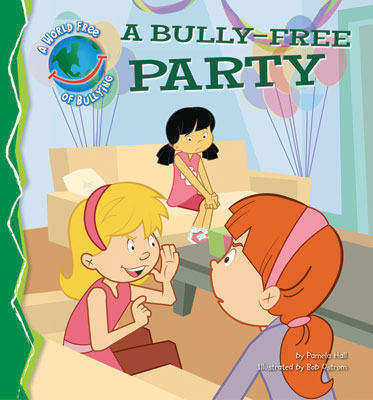 A Bully-Free Party