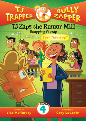 TJ Zaps the Rumor Mill: Stopping Gossip #4