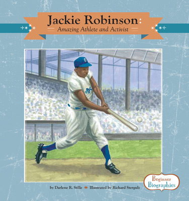 Jackie Robinson: Amazing Athlete and Activist