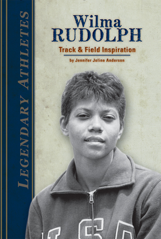 Wilma Rudolph: Track & Field Inspiration