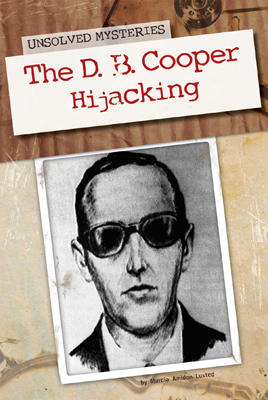 The D. B. Cooper Hijacking