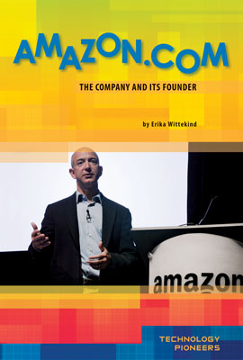 Amazon.com: The Company and Its Founder