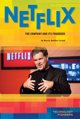 Netflix: The Company and Its Founders