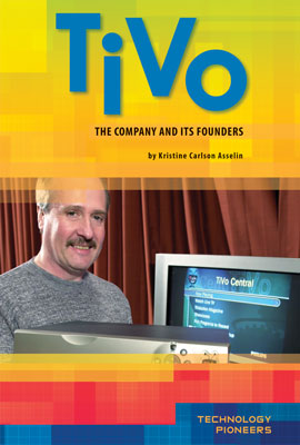 TiVo: The Company and Its Founders