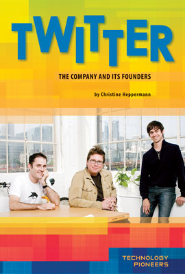 Twitter: The Company and Its Founders