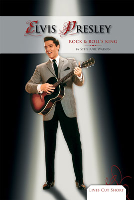 Elvis Presley: Rock & Roll's King