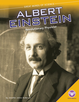 Albert Einstein: Revolutionary Physicist