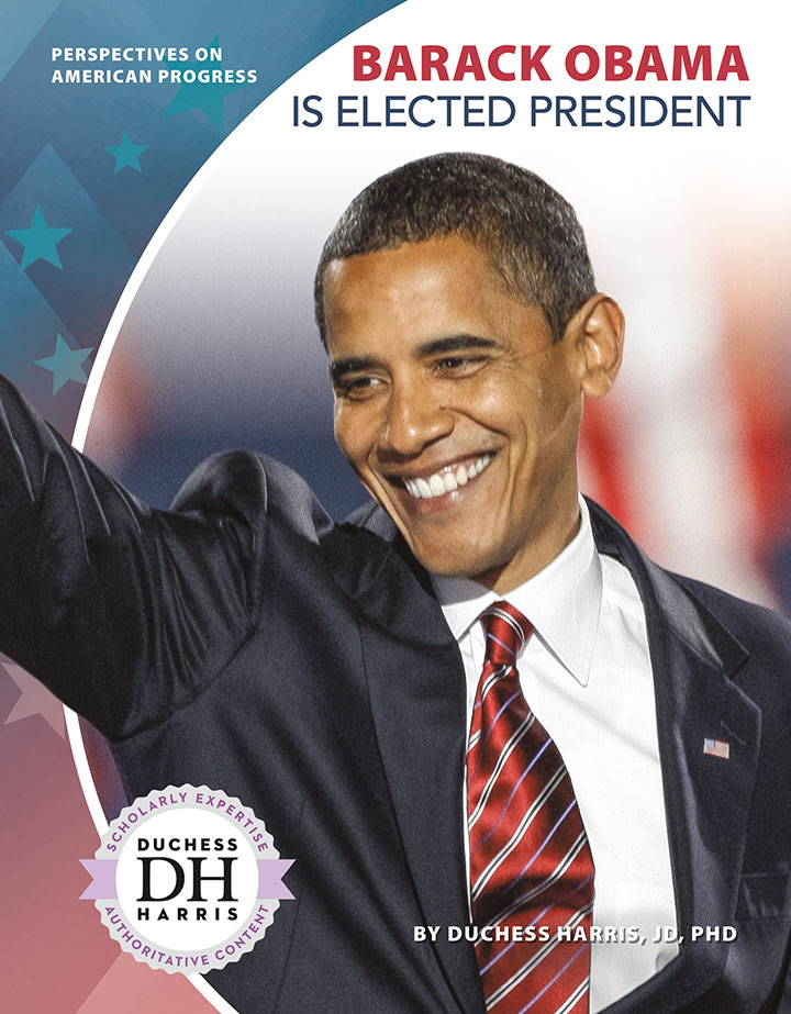 Barack Obama Is Elected President