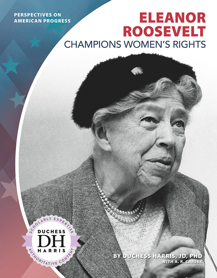 Eleanor Roosevelt Champions Women's Rights