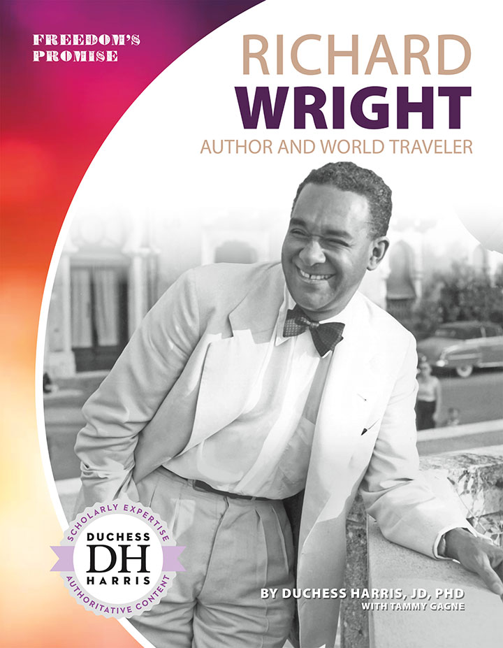 Richard Wright: Author and World Traveler
