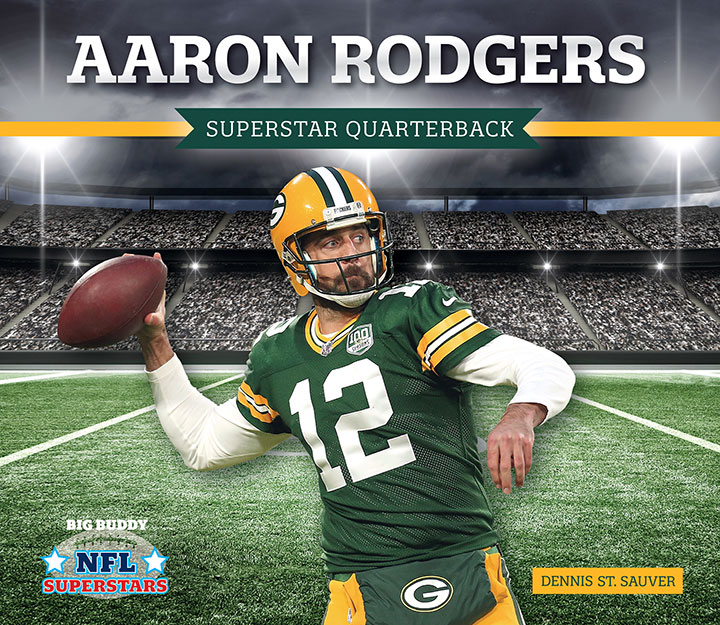 Aaron Rodgers: Superstar Quarterback