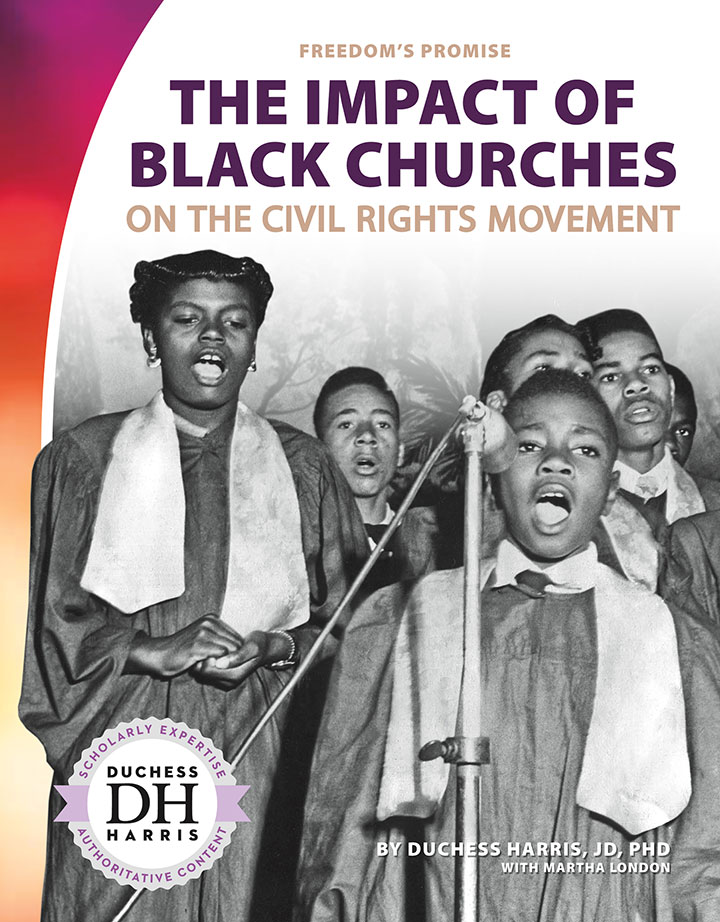 Impact of Black Churches on the Civil Rights Movement
