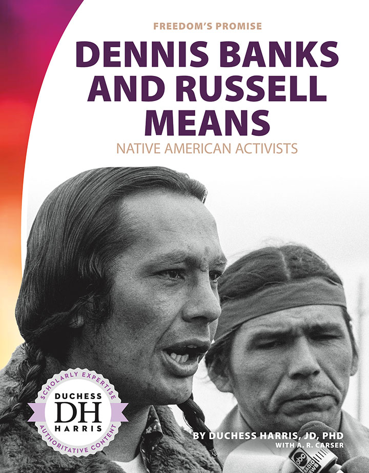 Dennis Banks and Russell Means: Native American Activists