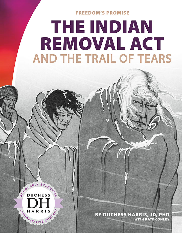 Indian Removal Act and the Trail of Tears