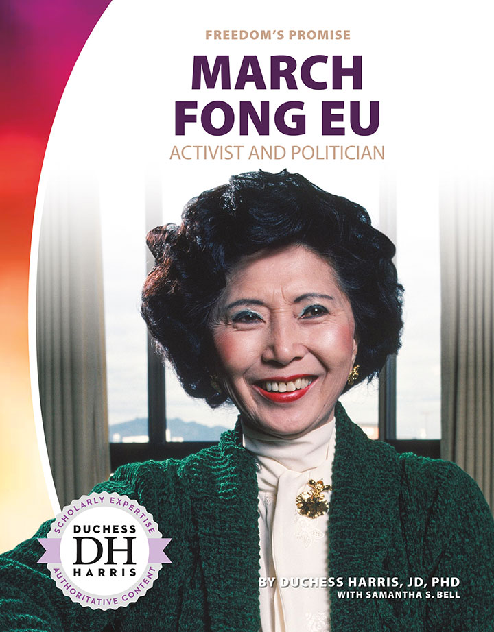 March Fong Eu: Activist and Politician