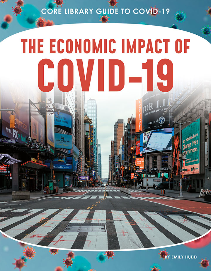 The Economic Impact of COVID-19