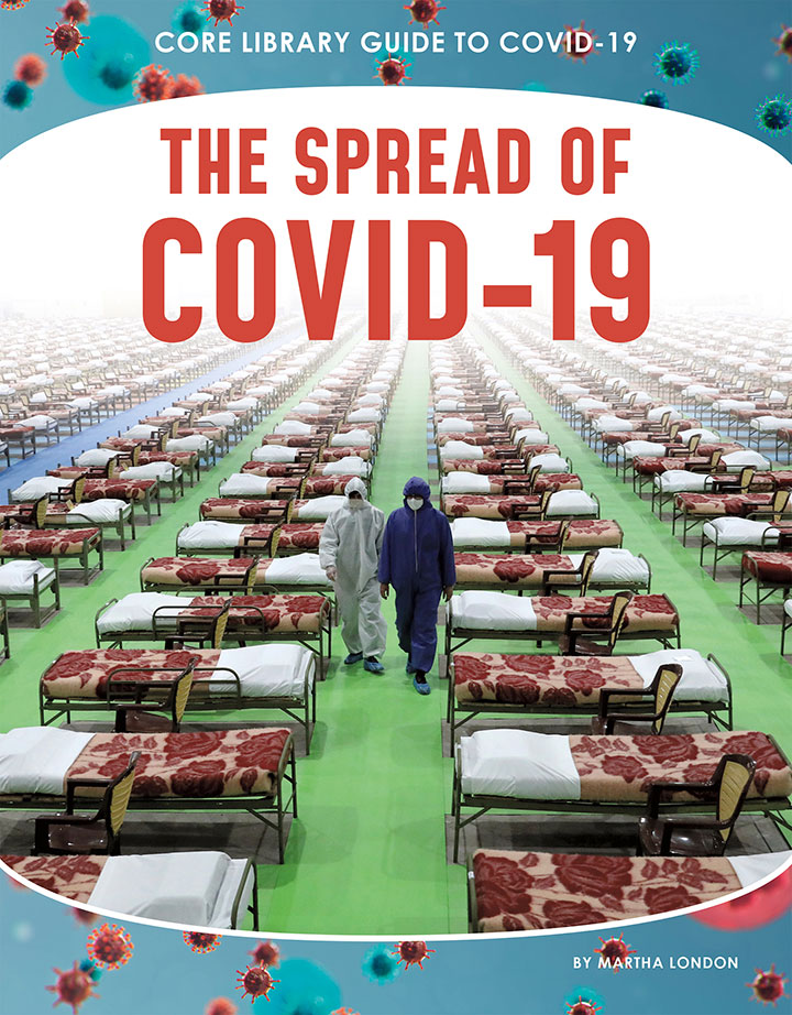 The Spread of COVID-19