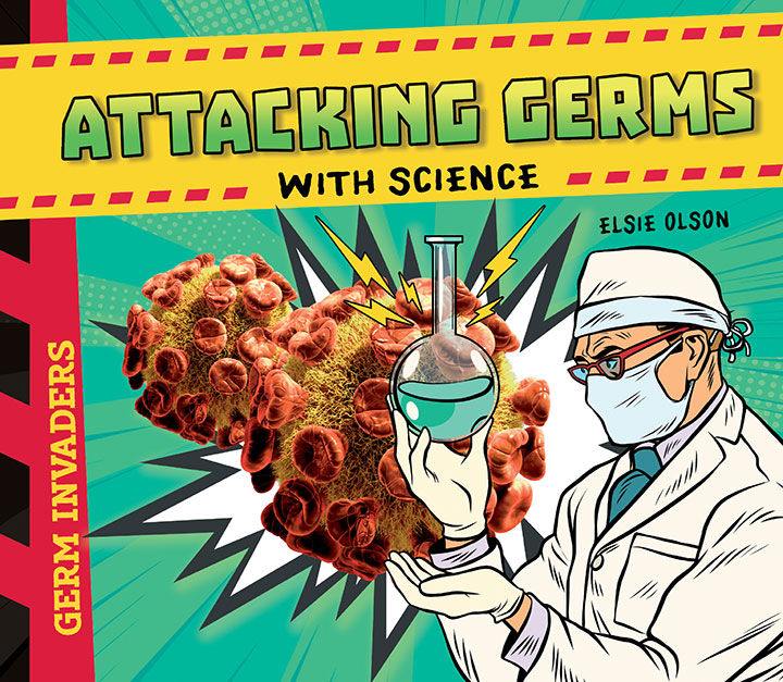 Attacking Germs with Science